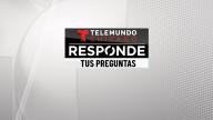 Telemundo Responde chat: Respuestas a tus preguntas