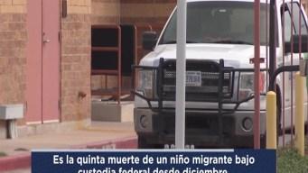 Muere menor bajo custodia de CBP