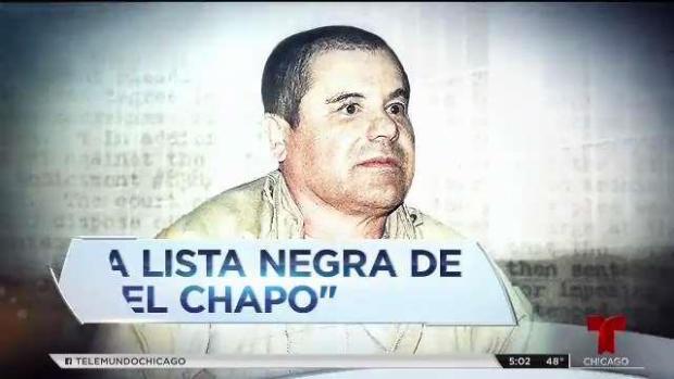 "[TLMD - LV] Lista negra de ""El Chapo"""